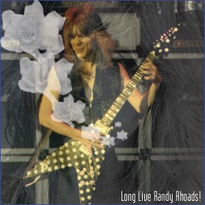 Long Live Randy Rhoads!